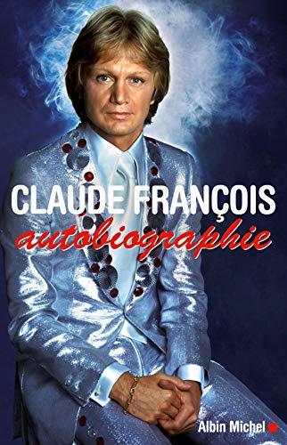 Claude François, autobiographie (A.M. BIOG.MEM.)