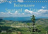 Bolsenasee Smaragd im Latium (Tischkalender 2022 DIN A5 quer): Zauberhafter See noerdlich von Rom wo es noch keinen Massentourismus gibt. (Monatskalender, 14 Seiten )