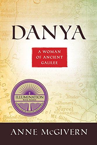 Danya: A Woman of Ancient Galilee (English Edition)