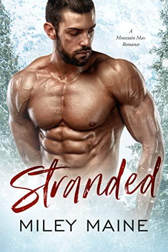 Stranded: A Mountain Man Romance (English Edition)