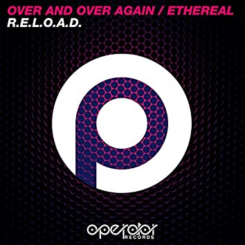 Over And Over Again / Ethereal