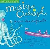 Musiques classique pour enfants ...