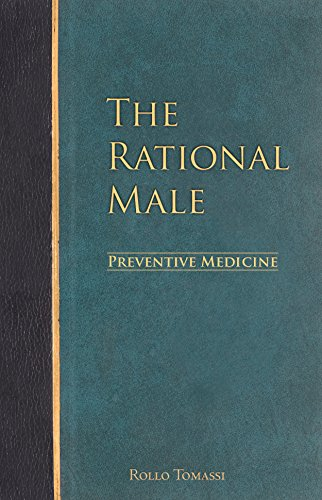 The Rational Male – Preventive Medicine