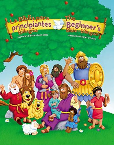 La Biblia Para Principiantes Bilingüe: Historias Bíblicas Para Niños (Beginner