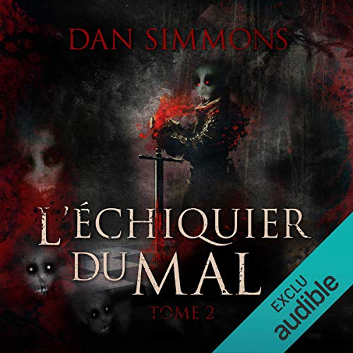 L'échiquier du mal 2 audiobook cover art