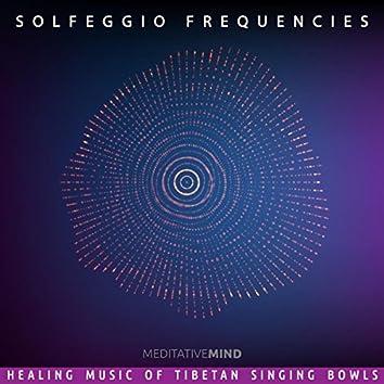 Solfeggio Frequencies - Healing Music of Tibetan Singing Bowls