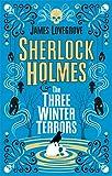 Sherlock Holmes - Sherlock Holmes & The Three Winter Terrors