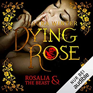Dying Rose - Rosalia & The Beast Titelbild
