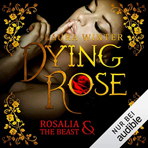 Dying Rose - Rosalia & The Beast cover art