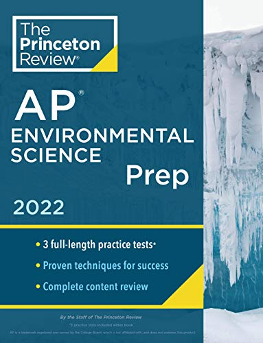 Compare Textbook Prices for Princeton Review AP Environmental Science Prep, 2022: Practice Tests + Complete Content Review + Strategies & Techniques 2022 College Test Preparation  ISBN 9780525570646 by The Princeton Review