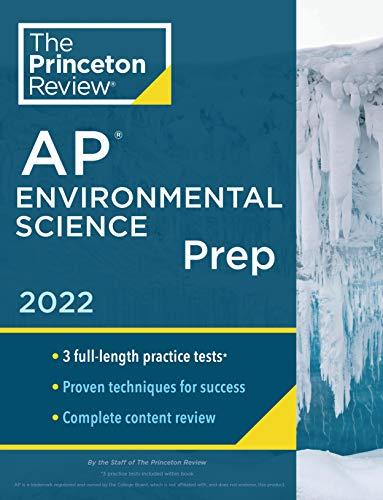 Princeton Review AP Environmental Science Prep, 2022: Practice Tests + Complete Content Review + Str