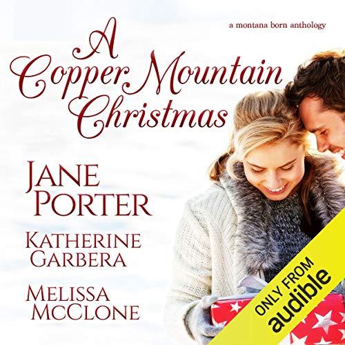 The Cowboys of Copper Mountain: A Christmas Collection