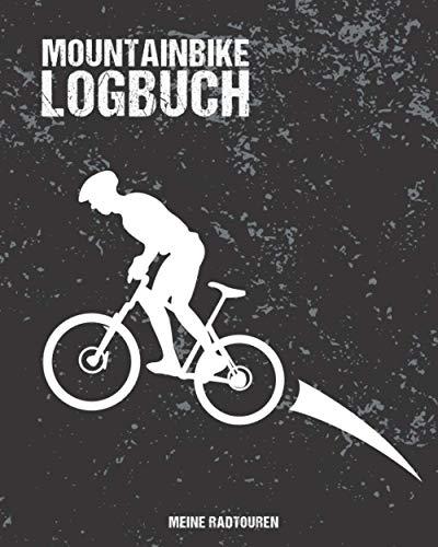MOUNTAINBIKE LOGBUCH   Meine Radtouren: MTB-Buch zum Ausfüllen & Eintragen   Platz für 50 Touren mit allen Details   Checklisten für die Fahrrad-Inspektion   150 Seiten