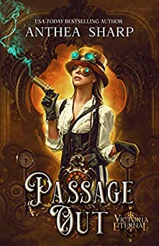 Passage Out: A Victoria Eternal Tale by [Anthea Sharp]