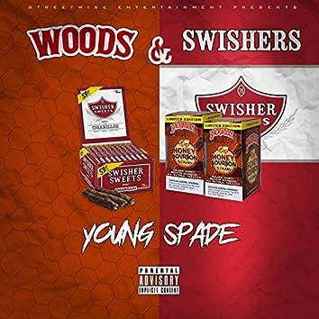 Woods & Swishers