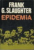 EPIDEMIA. 1ª edición española.