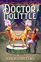 Doctor Dolittle The Complete Collection, Vol. 2: Doctor Dolittle's Circus; Doctor Dolittle's Caravan; Doctor Dolittle and the Green Canary (2)