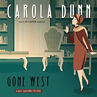 Gone West                   By:                                                                                                                                 Carola Dunn                               Narrated by:                                                                                                                                 Lucy Rayner                      Length: 11 hrs and 7 mins     34 ratings     Overall 4.4