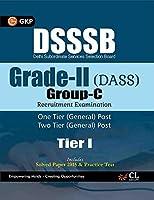 DSSSB Delhi Subordinate Services Selection Board Grade -II (DASS) Group-C Tier I