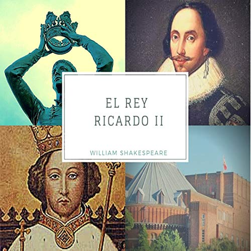 El Rey Ricardo II [Richard II] audiobook cover art