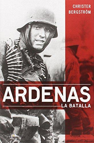 Ardenas: La batalla (ENSAYO)