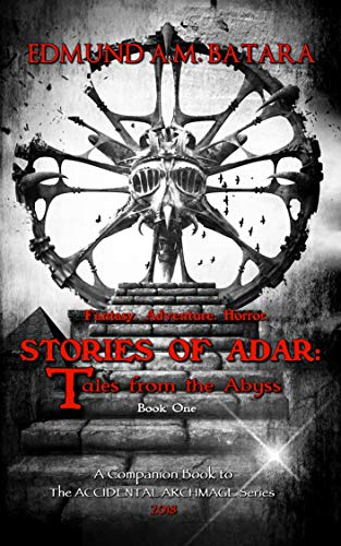 Book: Stories of Adar - Tales from the Abyss (Book One) by Edmund A. M. Batara