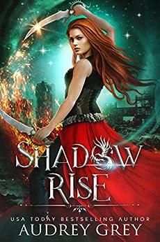Shadow Rise (Shadow Fall Book 2) by [Audrey Grey]