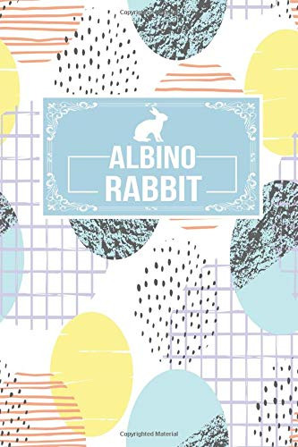 Albino Rabbit: Gift Journal Lined Notebook To Write In