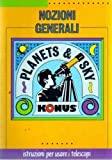 PLANETS & SKY---ISTRUZIONI PER USARE I TELESCOPI KONUS