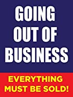 Going Out Of Business Store Business Retail Promotion Signs 18x24 Full Color 5 Pack [並行輸入品]