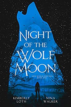 Night of the Wolf Moon (New World Shifters Book 1) (English Edition) PDF EPUB Gratis descargar completo