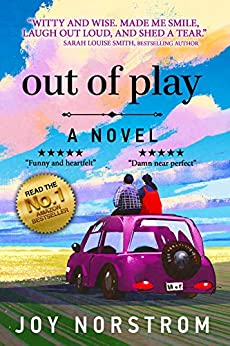 Out of Play: An Unromance by [Joy Norstrom]