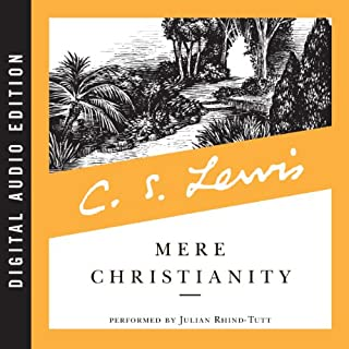 Mere Christianity                   Written by:                                                                                                                                 C.S. Lewis                               Narrated by:                                                                                                                                 Julian Rhind-Tutt                      Length: 7 hrs and 6 mins     102 ratings     Overall 4.8
