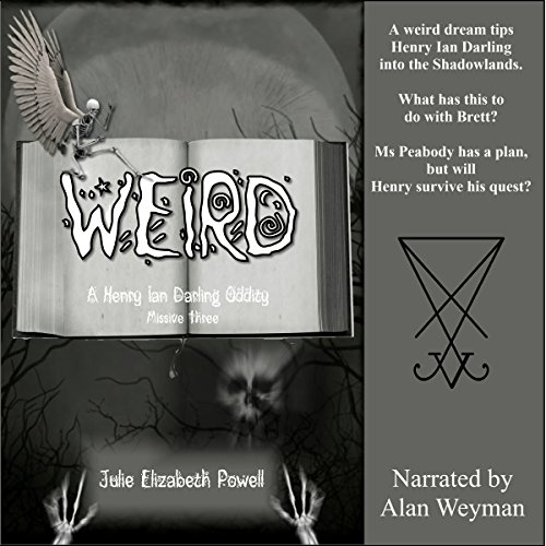 Weird: A Henry Ian Darling Oddity, Missive Three cover art