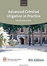 Advanced Criminal Litigation in Practice (Blackstone Bar Manual)