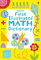 First Dictionary of Math (Illustrated Dictionaries)
