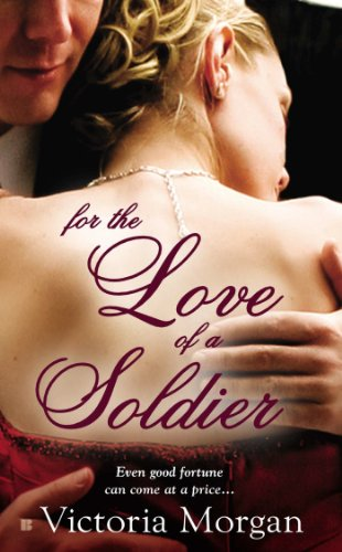 For the Love of a Soldier (English Edition)