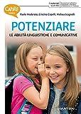 Capire come potenziare le abilità linguistiche e comunicative...