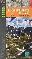 Pica d'Estats - Mont-roig 1:25 000: Vall Ferra - Valls de Cordós
