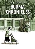 Burma Chronicles [Lingua Inglese]: Guy Delisle