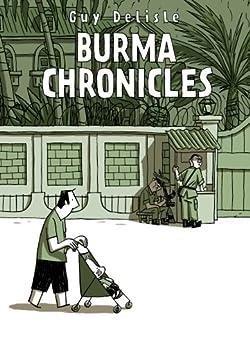 Burma Chronicles by [Guy Delisle]