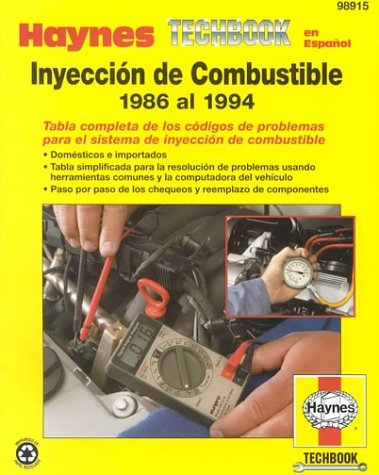 Manual Haynes De Diagnostico De Inyeccion De Combustible (Spanish Edition) by Mike Stubblefield (2000-12-02)
