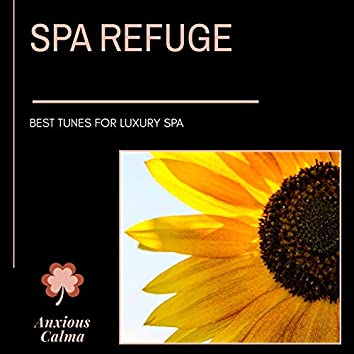 Spa Refuge - Best Tunes For Luxury Spa