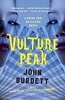 Vulture Peak: A Royal Thai Detective Novel (5) (Royal Thai Detective Novels)
