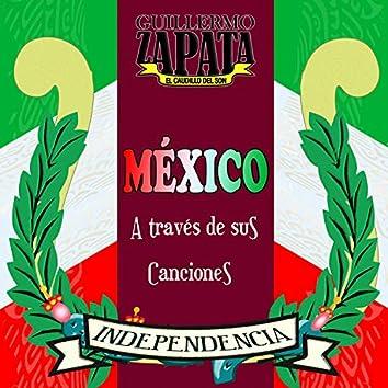 México a través de sus canciones Independencia
