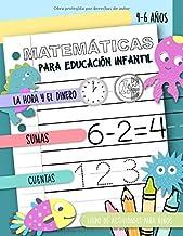 Matemáticas para Educación Infantil - La hora y el dinero, Sumas, Cuentas, Libro de actividades para niños, 4-6 años: Cuad...