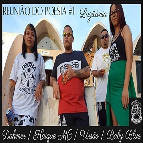 Dahmer, Ursão, Kaique MC & Baby Blue
