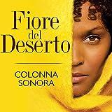 Fiore del deserto (Colonna sonora originale del film)