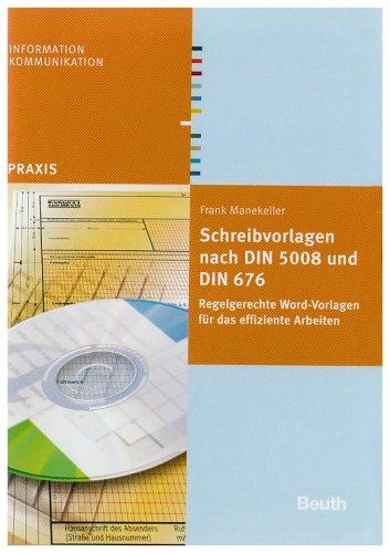 Schreibvorlagen nach DIN 5008 und DIN 676: Regelgerechte Word-Vorlagen für das effiziente Arbeiten (Beuth Praxis)