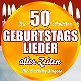 Die 50 schönsten Geburtstagslieder aller Zeiten